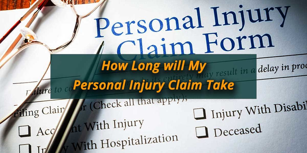 How-Long-will-My-Personal-Injury-Claim-Take
