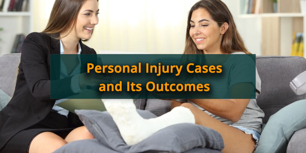 Personal-Injury-Cases-and-Its-Outcomes