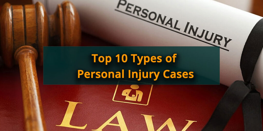 Top-10-Types-of-Personal-Injury-Cases