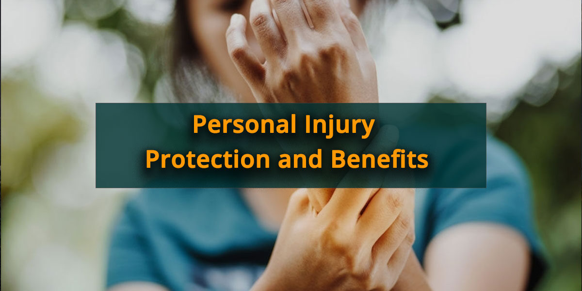 What-are-Personal-Injury-Protection-and-Its-Benefits