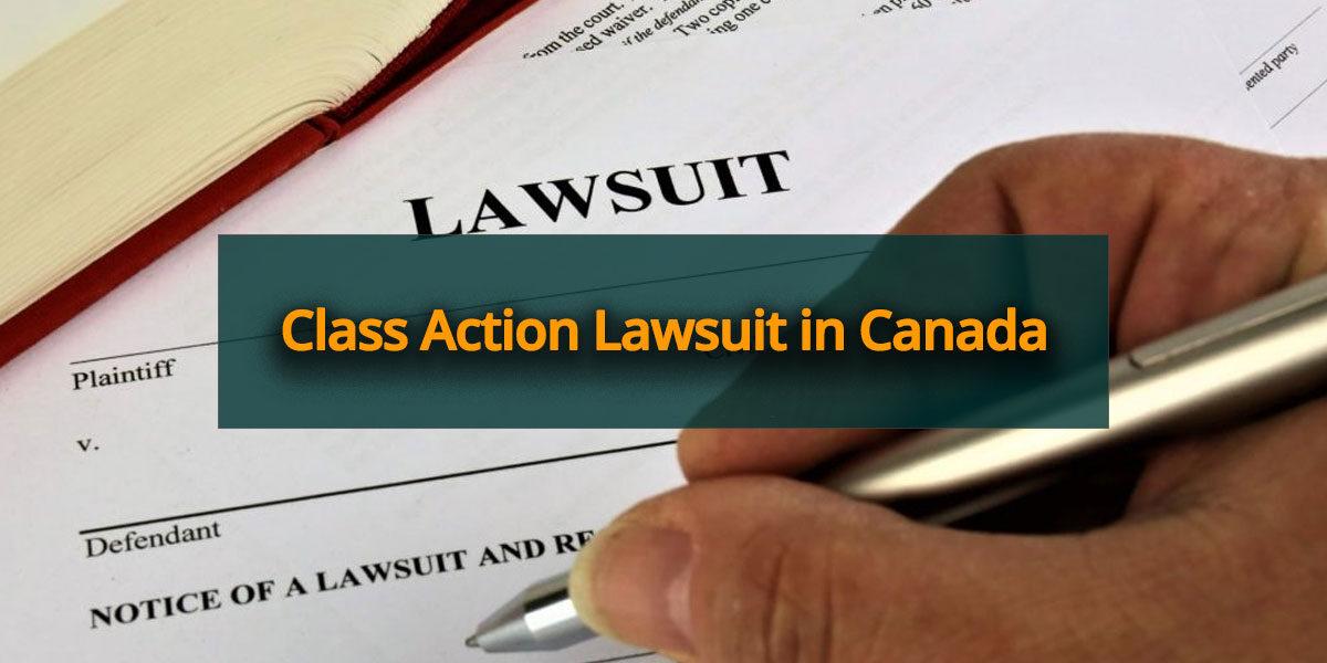 Class Action Lawsuit Canada