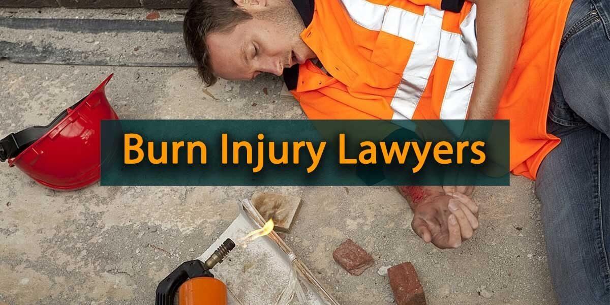 Burn Injury Lawyers